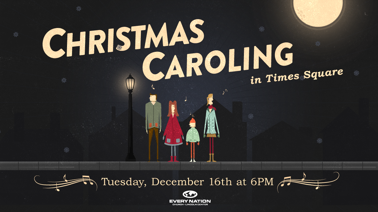 Christmas Caroling in Times Square - Every Nation Church, New York