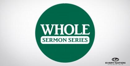 Whole Sermon Series Graphic