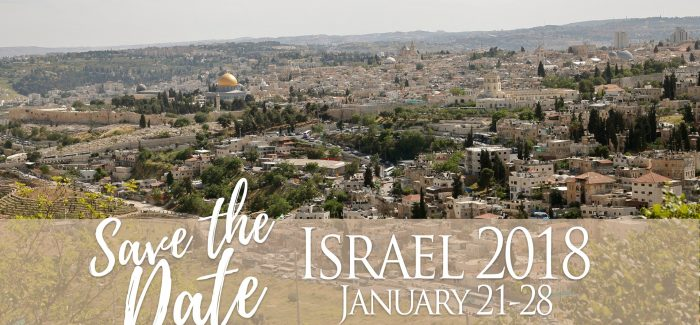 Save the Date | Israel Experience 2018