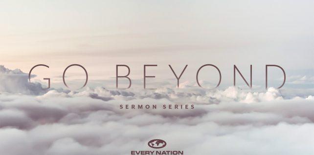 Go Beyond Sermon Series