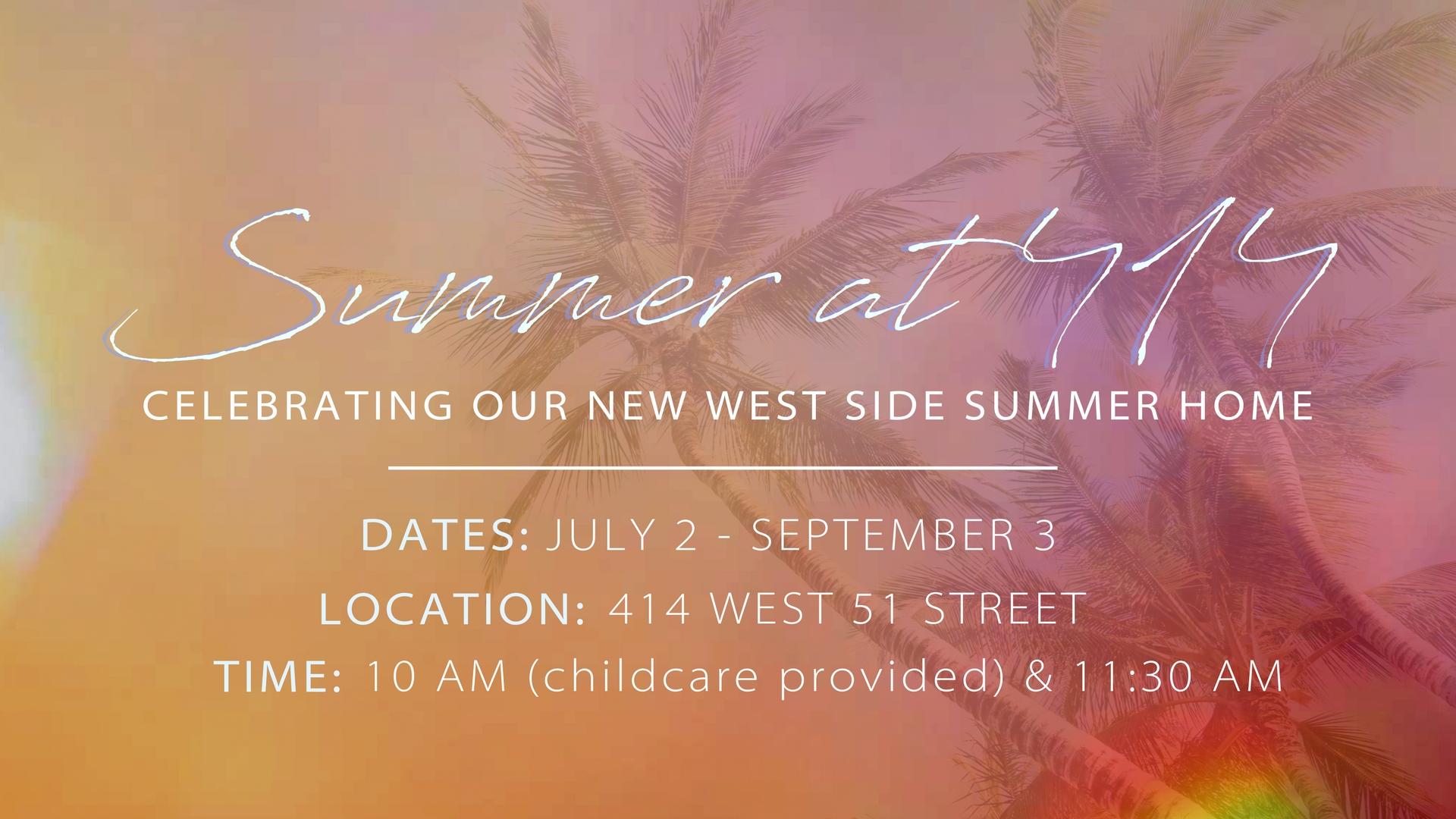 Summer at 414