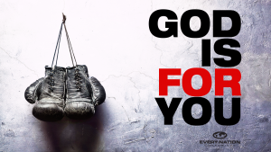 God Is For You Sermon Series Podcasts