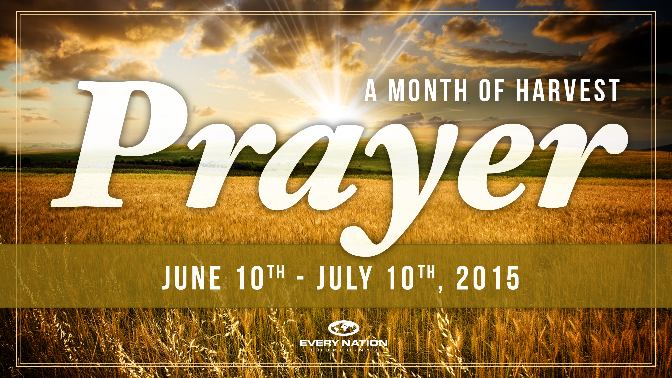 Month of Harvest Prayer for CityFest