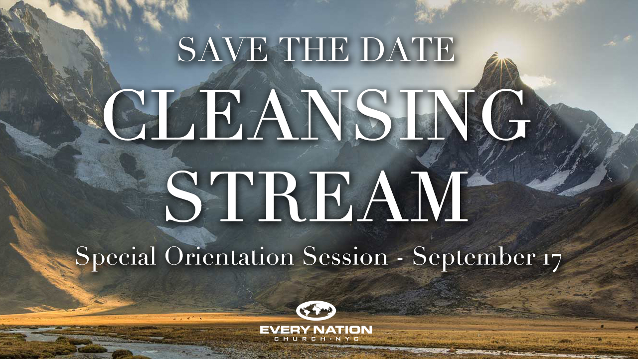 Cleansing Stream ORIENTATION Session