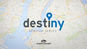 DestiNY Sermon Series Graphic