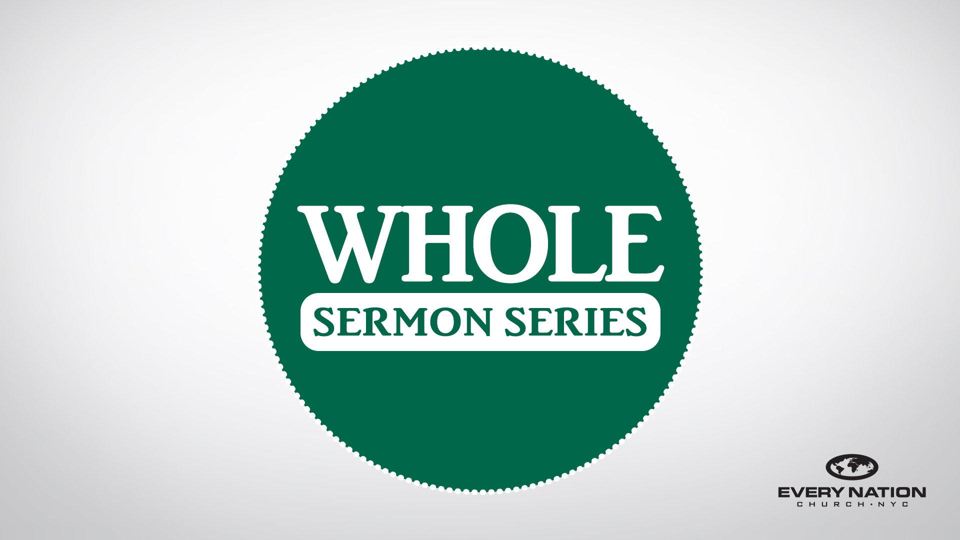 Whole Sermon Series Graphic