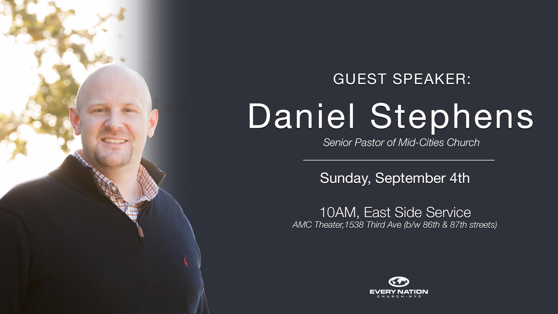Daniel Stephens at the East Side Service