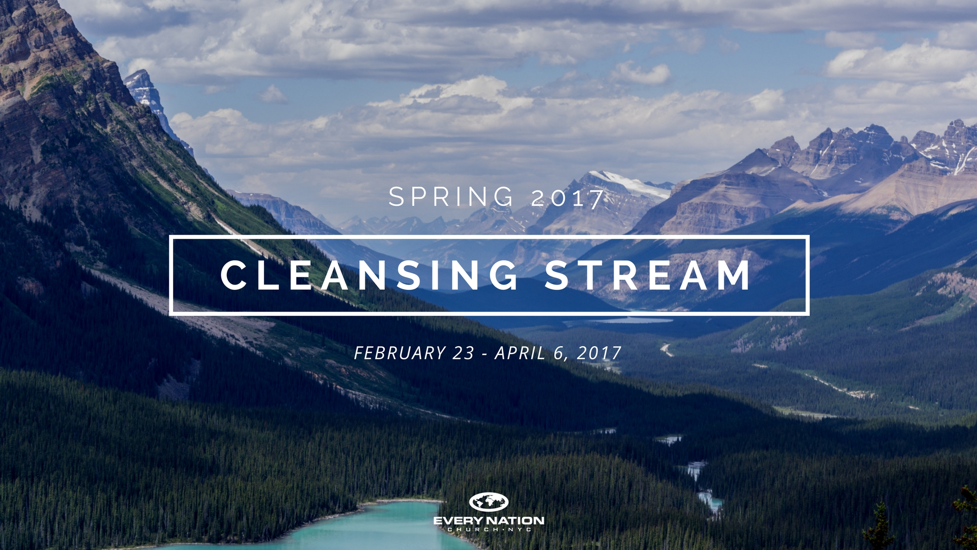 Cleansing Stream, Spring 2017