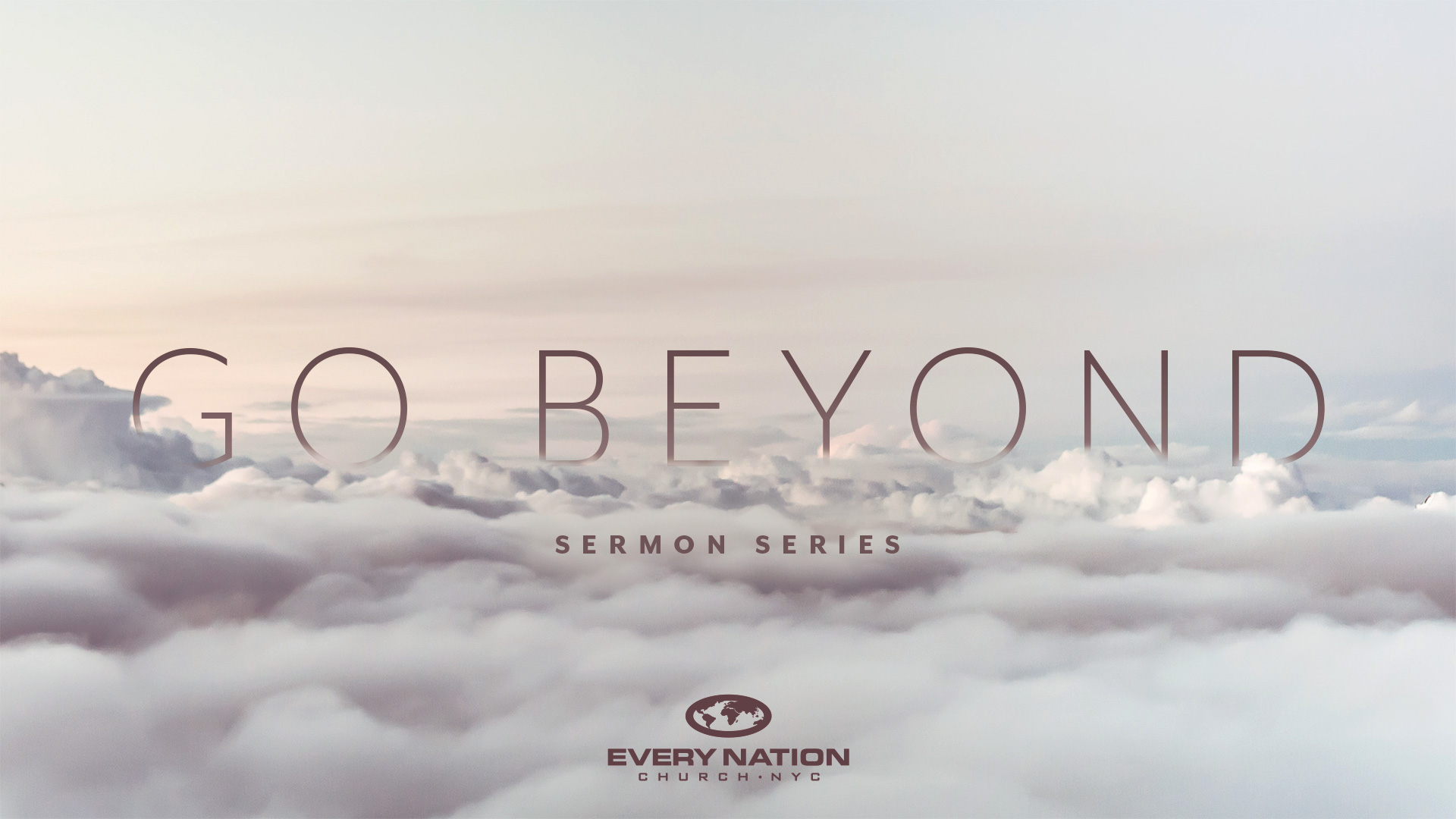 Go Beyond Sermon Series