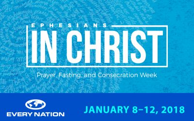 2018 Prayer, Fasting, and Consecration | January 2018