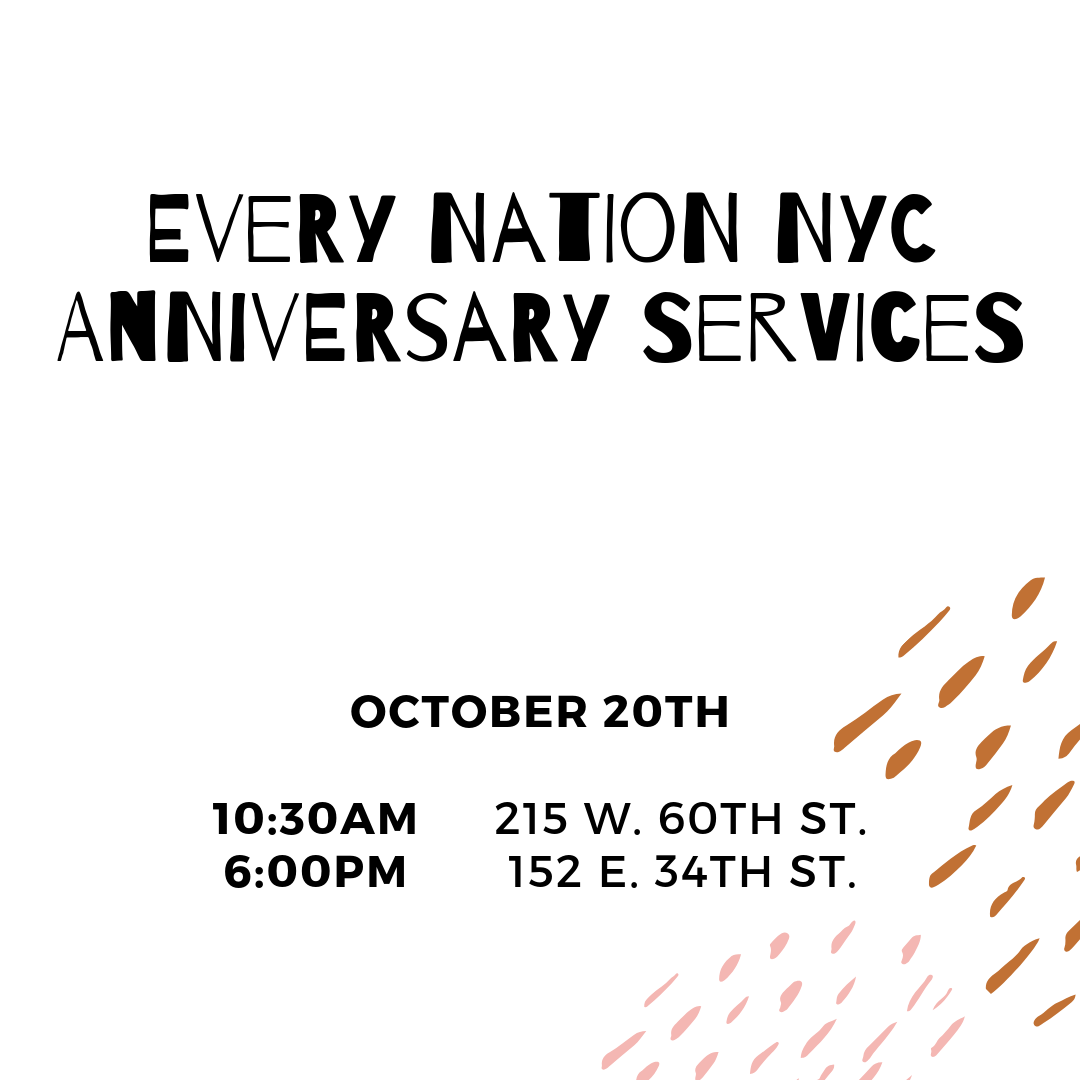 Every Nation New York City Church Anniversary Services