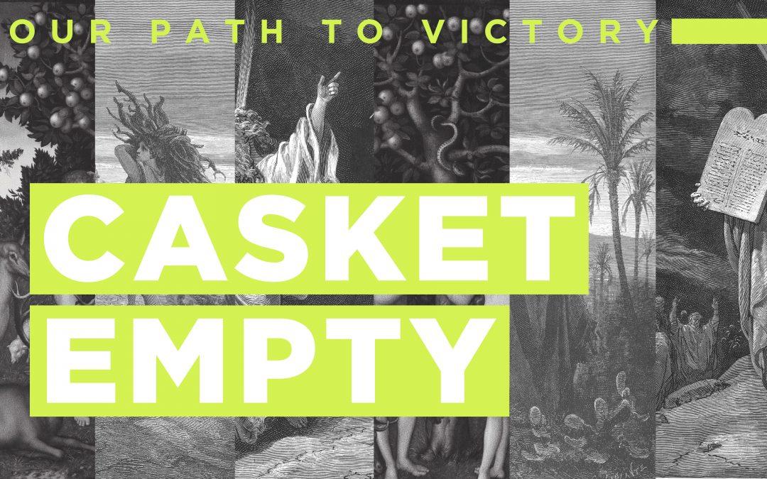 CASKET EMPTY