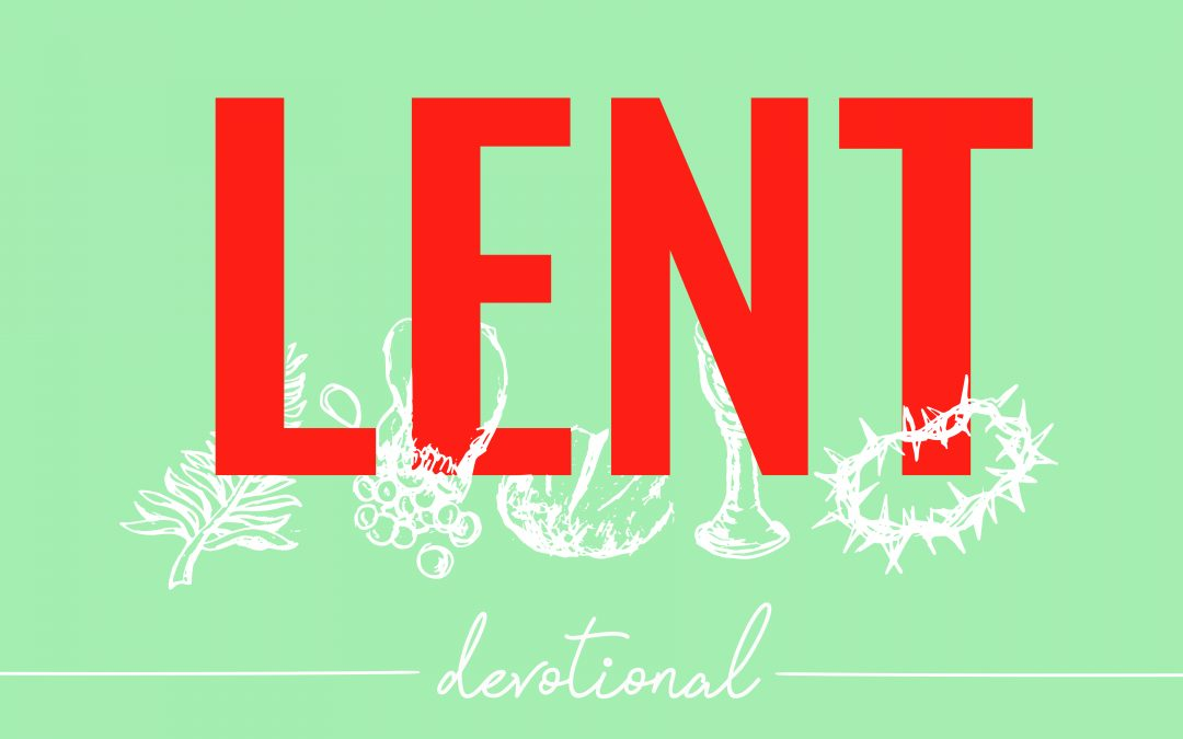 Lent Devotional 1